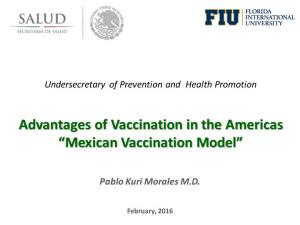 Advantages of Vaccination in the Americas Mexican Vaccination Model