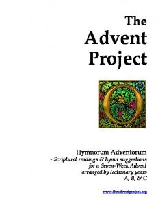 Advent Project. The. Hymnorum Adventorum - Scriptural readings & hymn suggestions for a Seven-Week Advent arranged by lectionary years A, B, & C