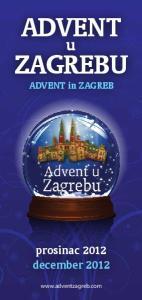 ADVENT ZAGREBU. ADVENT in ZAGREB