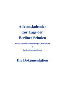 Adventskalender zur Lage der Berliner Schulen