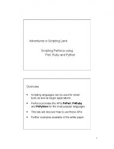 Adventures in Scripting Land. Scripting Perforce using Perl, Ruby and Python