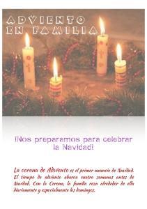 ADVIENTO EN FAMILIA. !Nos preparamos para celebrar la Navidad! La corona de Adviento es el primer anuncio de Navidad