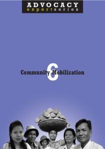 ADVOCACY. Community Mobilization