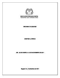 ady INFORME DE GESTION GESTION JURIDICA DEL 03 DE ENERO A 15 DE NOVIEMBRE DE 2011
