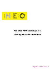 Aequitas NEO Exchange Inc. Trading Functionality Guide