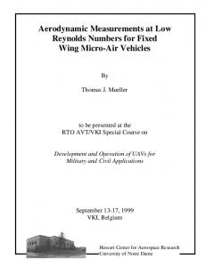Aerodynamic Measurements at Low Reynolds Numbers for Fixed Wing Micro-Air Vehicles