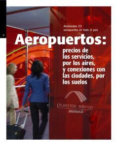 Aeropuertos: precios de los servicios, por los aires, y conexiones con las ciudades, por los suelos