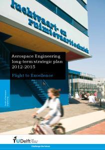Aerospace Engineering long-term strategic plan Flight to Excellence. Faculty of Aerospace. Engineering