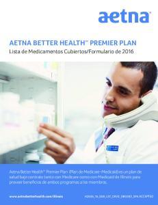 AETNA BETTER HEALTH SM PREMIER PLAN
