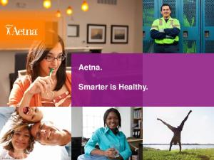 Aetna. Smarter is Healthy