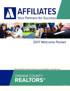 AFFILIATES. Your Partners for Success Welcome Packet. Helping REALTORS Build Their Real Estate Team with OCR Affiliates: Partners for Success