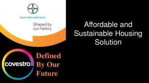 Affordable and Sustainable Housing Solution Defined By Our Future. covestro.com