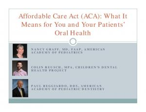 Affordable Care Act (ACA): What It Means for You and Your Patients Oral Health