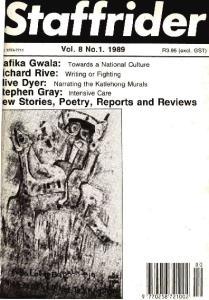 afika Gwala: Towards a National Culture ichard Rive: Writing or Fighting