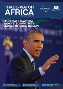 AFRICA TRADE-WATCH INAUGURAL US-AFRICA LEADERS SUMMIT SEES PLEDGES OF US$37 BILLION. Full Story On Page 9 ISSUE 39 AUGUST 2014