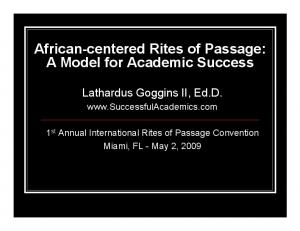 African-centered Rites of Passage: A Model for Academic Success
