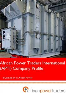 African Power Traders International (APTi) Company Profile. Switched on to African Power
