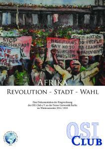 Afrika. Revolution - Stadt - Wahl