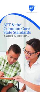AFT & the Common Core State Standards. a work in progress