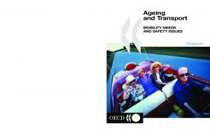 Ageing and Transport MOBILITY NEEDS AND SAFETY ISSUES TRANSPORT