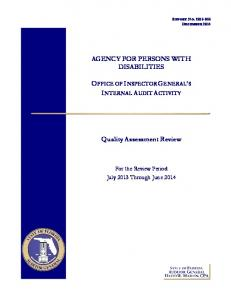 AGENCY FOR PERSONS WITH DISABILITIES OFFICE OF INSPECTOR GENERAL S INTERNAL AUDIT ACTIVITY. Quality Assessment Review