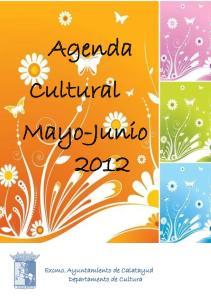 Agenda Cultural Mayo-Junio 2012