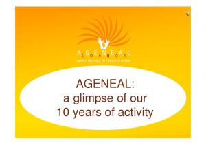 AGENEAL: a glimpse of our 10 years of activity