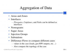 Aggregation of Data. Flowgates, Cutplanes, and Paths can be defined as interfaces