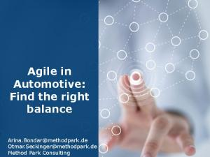 Agile in Automotive: Find the right balance.  Method Park Consulting