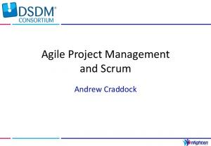 Agile Project Management and Scrum. Andrew Craddock