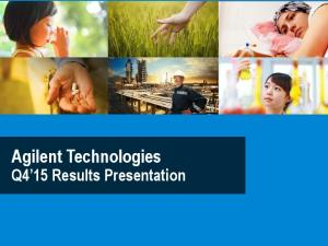 Agilent Technologies. Q4 15 Results Presentation