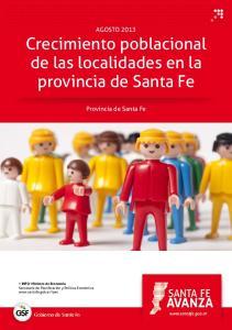AGOSTO 2013 Crecimiento poblacional de las localidades en la provincia de Santa Fe. Provincia de Santa Fe