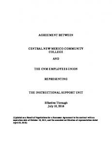 AGREEMENT BETWEEN CENTRAL NEW MEXICO COMMUNITY COLLEGE AND THE CNM EMPLOYEES UNION REPRESENTING THE INSTRUCTIONAL SUPPORT UNIT