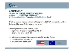 AGREEMENT between the UNITED STATES OF AMERICA and the EUROPEAN COMMUNITY on Cooperation in the Regulation of Civil Aviation Safety