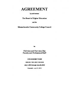 AGREEMENT. by and between. The Board of Higher Education. and the. Massachusetts Community College Council. for