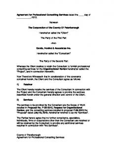 Agreement for Professional Consulting Services dated the day of, Between. The Corporation of the County Of Peterborough
