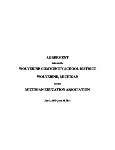 AGREEMENT WOLVERINE COMMUNITY SCHOOL DISTRICT WOLVERINE, MICHIGAN MICHIGAN EDUCATION ASSOCIATION