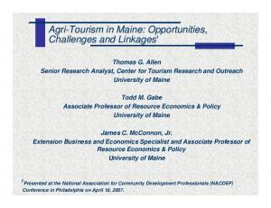 Agri-Tourism in Maine: Opportunities, Challenges and Linkages 1