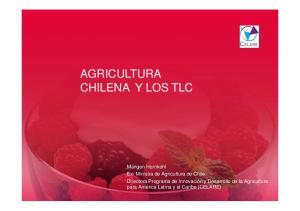 AGRICULTURA CHILENA Y LOS TLC