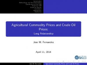 Agricultural Commodity Prices and Crude Oil Prices: