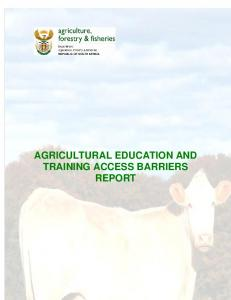 AGRICULTURAL EDUCATION AND TRAINING ACCESS BARRIERS REPORT