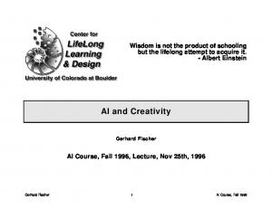 AI and Creativity. Wisdom is not the product of schooling but the lifelong attempt to acquire it. - Albert Einstein