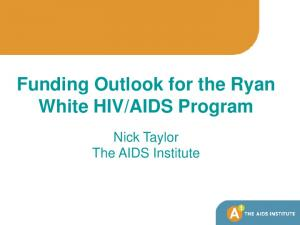 AIDS Program. Nick Taylor The AIDS Institute