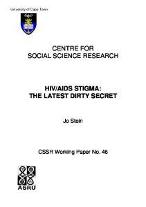 AIDS STIGMA: THE LATEST DIRTY SECRET
