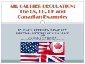 AIR CARRIER REGULATION: The US, EU, UK and Canadian Examples