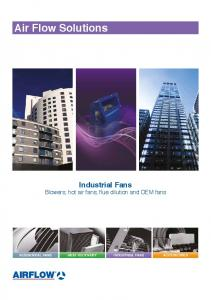 Air Flow Solutions. Industrial Fans Blowers, hot air fans, flue dilution and OEM fans