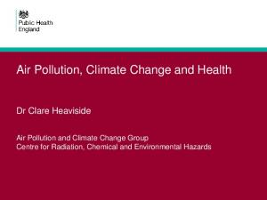 Air Pollution, Climate Change and Health