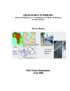 AIR POLLUTION IN ETHIOPIA: Indoor Air Pollution in a rural Butajira and Traffic Air Pollution in Addis Ababa. Abera Kumie