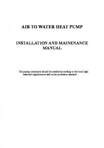 AIR TO WATER HEAT PUMP INSTALLATION AND MAINENANCE MANUAL