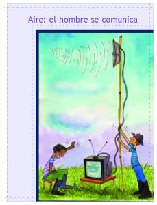 Aire: el hombre se comunica